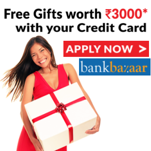 Free Gift Worth Rs.3000 with Your Credit Cards* + Free Rs.750 Amazon Voucher!