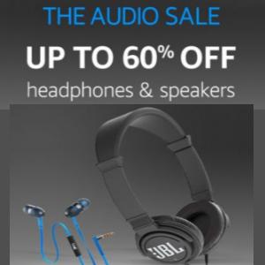 Audio Sale: Up to 60% OFF on Headphones & Speakers.