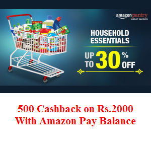 Upto 30% off & 500 back on Rs.2000 on Groceries -Amazon Pantry (All Users)