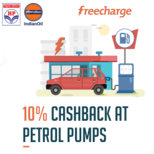 10% cashback when you pay with Freecharge at HP or Indian Oil Petrol Pumps.