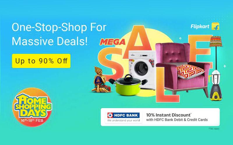 Flipkart Home Shopping Days 16th - 18th Feb