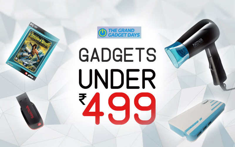 Under Rs.499 Gadgets @ The Grand Gadget Days