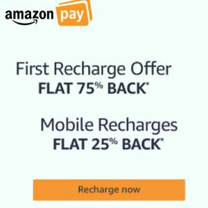 75% cashback (new user) & 25% cashback (all users) on Recharge using Amazon Pay balance