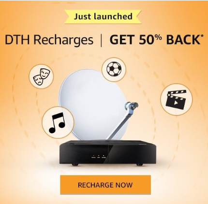 50% cashback on DTH Recharges