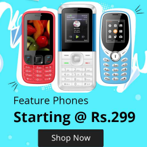Feature Phones Starting Rs.299 +100% CluesBucks+on first order.