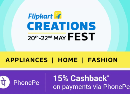 Flipkart Creations Fest - Appliances, Home, Fashion + 15% Back with Phonepe