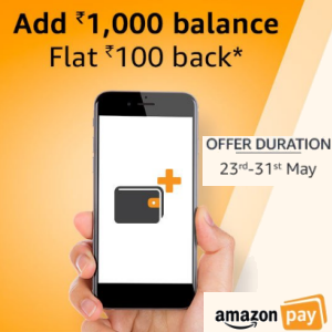 Load Rs.1000 amazon pay get 100 cashback (23 - 31st May'18)