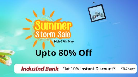 Summer Storm Sale: Upto 80% Off