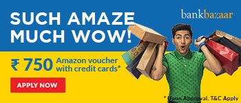 Get an Amazon gift card worth Rs.750 on Credit Cards*.