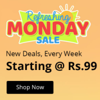 Refreshing Monday Sale from Rs.99