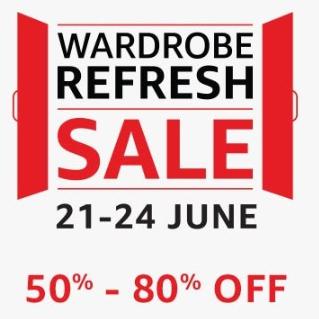 Wardrobe Refresh Sale 50% - 80% off [21 - 24 June]